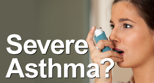 Severe Asthma?